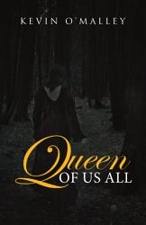 Queen Of Us All Book PDF