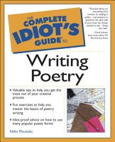 The Complete Idiot s Guide to Writing Poetry PDF
