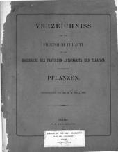 Verzeichniss der von Friedrich Philippi auf der Hochebene der Provinzen Antofagasta und Tarapacá gesammelten Pflanzen