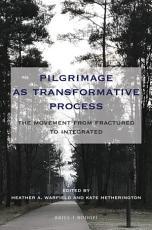 Pilgrimage as Transformative Process PDF