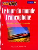 Download Le Tour Du Monde Francophone  Teacher Resource Guide Book