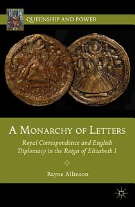 A Monarchy of Letters PDF