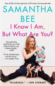 I Know I Am  But What Are You  Book