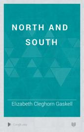 North and South: Volume 1