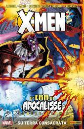 X-Men L'era Di Apocalisse: Su Terra Consacrata