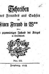 Schreiben eines Freundes aus Sachsen an seinen Freund in W** über den gegenwärtigen Zustand des Krieges in Deutschland: 1 ,12