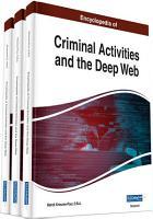 Encyclopedia of Criminal Activities and the Deep Web PDF