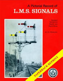 A Pictorial Record of L. M. S. Signal