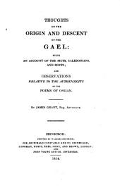 Thoughts on the Origin and descent of the Gael