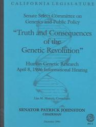 Truth And Consequences Of The Genetic Revolution Book PDF