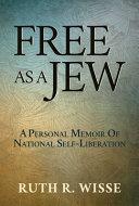 Free as a Jew
