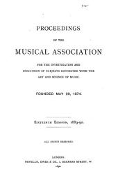 Proceedings of the Musical Association: Volume 16