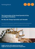 The Construction of the Great Pyramid of Giza according to Herodotus   Der Bau der Cheops Pyramide nach Herodot PDF