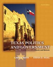 Texas Politics and Government: Edition 4