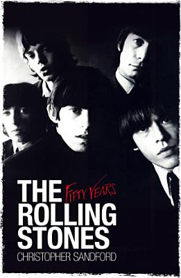 The Rolling Stones  Fifty Years PDF