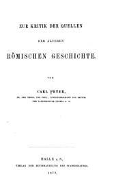 Zur Kritik der Quellen der älteren römischen Geschichte