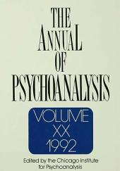 The Annual of Psychoanalysis: Volume 20