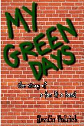 My Green Days The Story Of A Fan A Band Book PDF