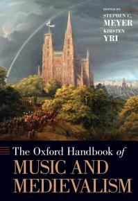 The Oxford Handbook of Music and Medievalism PDF