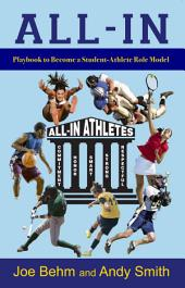 All-In: Playbook to Become a Student-Athlete Role Model