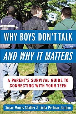 Why Boys Don   t Talk  and Why It Matters