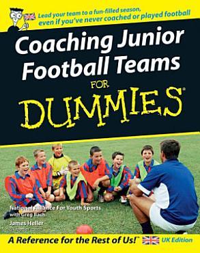 Coaching Junior Football Teams For Dummies PDF