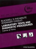 Blackwell s Five Minute Veterinary Consult  Laboratory Tests and Diagnostic Procedures PDF