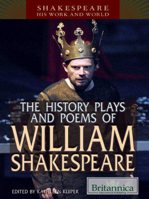 The History Plays and Poems of William Shakespeare PDF