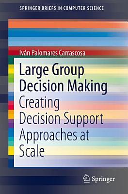 Large Group Decision Making PDF