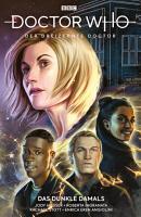 Doctor Who   Der 13  Doctor  Band 2    Das dunkle Damals PDF