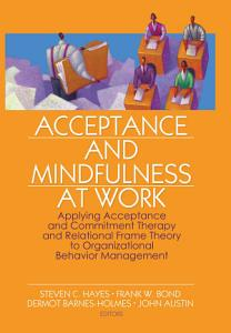 Acceptance and Mindfulness at Work PDF