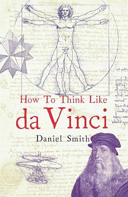 How to Think Like Da Vinci PDF