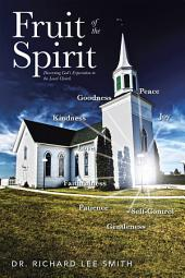 Fruit of the Spirit: Discerning Gods Expectation in the Local Church