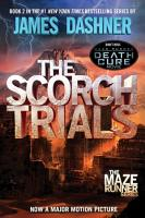 The Scorch Trials  Maze Runner  Book Two  PDF