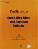 Stone  Clay  Glass and Concrete Industry PDF