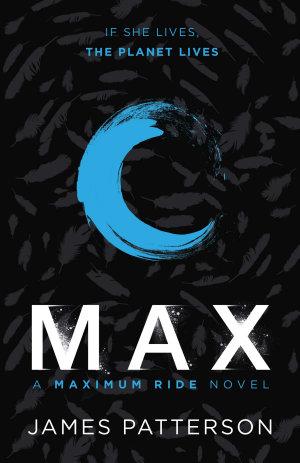 Max  A Maximum Ride Novel