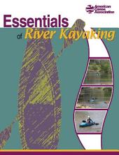 Essentials of River Kayaking