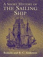 A Short History of the Sailing Ship