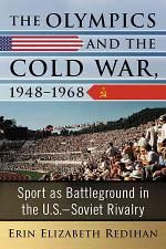 The Olympics and the Cold War, 1948Ð1968