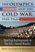 The Olympics and the Cold War  1948  1968 PDF