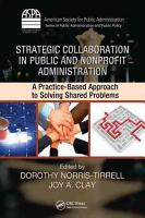 Strategic Collaboration in Public and Nonprofit Administration PDF