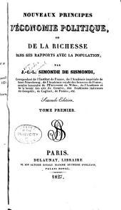 Nouveaux principes d'économie politique: ou De la richesse dans ses rapports avec la population, Volume1