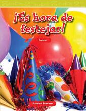 Es hora de festejar! / Party Time!: Contar