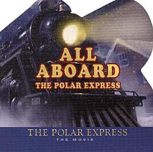 All Aboard the Polar Express Book
