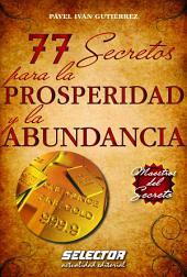 77 secretos para la prosperidad y la abundancia