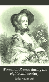 Woman in France During the Eighteenth Century: Volume 1