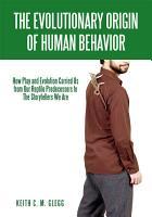 The Evolutionary Origin of Human Behavior PDF