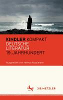Kindler Kompakt  Deutsche Literatur  19  Jahrhundert PDF