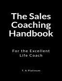 The Sales Coaching Handbook