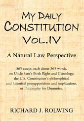 My Daily Constitution Vol. IV: Volume 4